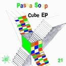 Cube EP/Pasha Soup