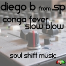 Conga Fever/Diego B From SP