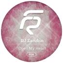 Open My Heart - Single/DJ Zarubin