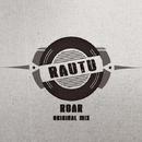 Roar - Single/Rautu