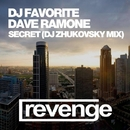 Do You Wanna Know A Secret - Single/DJ Favorite & DJ Zhukovsky & Dave Ramone