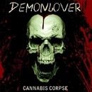 Cannabis Corpse/DEMONLOVER