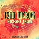 Hilight Tribe - Single/1200 Microns & Black Acid Kush