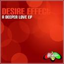 A Deeper Love/Desire Effect
