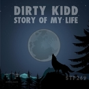 Story Of My Life/St Jean & Dirty Kidd & Anonymous Trader Bass