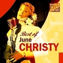 Masters Of The Last Century: Best of June Christy/June Christy