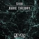 Rave Theory/SIVA