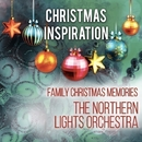 Xmas Inspiration: Family Christmas Memories/The Northern Lights Orchestra