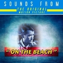 Sounds from the Original Motion Picture On the Beach/Hollywood Studio Symphony Orchestra