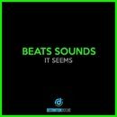 It Seems/Beats Sounds