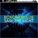 Boxcar Willie Saw The Light/Boxcar Willie