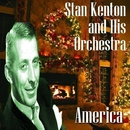 America/Stan Kenton and His Orchestra