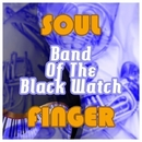 Soul Finger/Band of the Black Watch