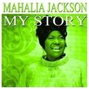 My Story/Mahalia Jackson