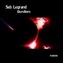 Questions/Seb Legrand