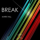 Break - Single/Mark Fall
