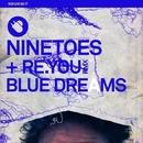 Blue Dreams/Ninetoes
