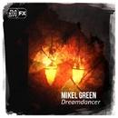 Dreamdancer/Mikel Green