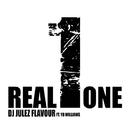 Real One/DJ Julez Flavour