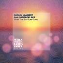When The Sun Goes Down/Rafael Lambert feat. Sandecki Sax