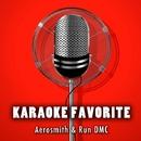 Favorite Songs of Aerosmith & Run DMC (Karaoke Version)/Anna Gramm