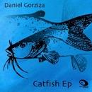 Catfish Ep/Daniel Gorziza