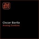 Analog Zombies/Oscar Barila