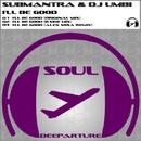 I'll Be Good/Submantra & DJ Umbi