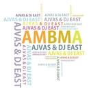 Ambma/Ajvas & Dj East