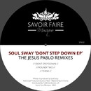 Dont Step Down EP/Soul Sway