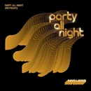 Party All Night (No Police)/David Latour