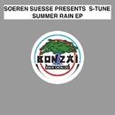 Summer Rain EP/Soeren Suesse presents S-Tune