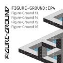 Figure-Ground EP4/Figure-Ground