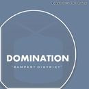 Rampart District/Domination