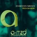 Tech Oh Beat/Chicco Secci