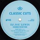 Change Reaction/DJ Joe Lewis