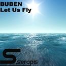 Let Us Fly/Buben