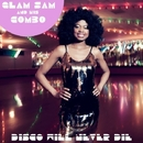 Disco Will Never Die/Glam Sam And His Combo
