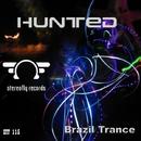 Brazil Trance/Hunted