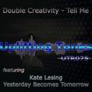 Tell Me EP/Double Creativity