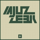 Mjuzzeek, Vol.21/Alex Leader & AnLight & Alex Sender & Dino Sor & Alex van Deep & Amind Two Guys & Breshia & Alexey Basyuk & Andy Brouks
