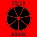 20/10 House, Vol. 10/Catapulta & Cj Bullet & Philippe Vesic & Central Galactic & Candy Shop & Dino Sor & D.Malinin & Deep Control & Den Shender & CJ Teplykov & Cream Sound & Jozhy K & Daedra & FankerTH & Dima Tumbler & Derse