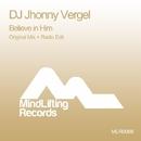 Believe In Him/DJ Jhonny Vergel