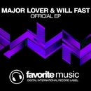 The Greatest Hits/Will Fast & Major Lover