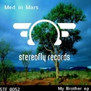 My Brother/Med In Mars