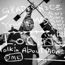 L.O.C -Talkin' About Money-/GRADIS NICE & YOUNG MAS