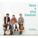 Have a nice Goodie2 -G2 style-/Goodies
