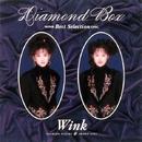 Diamond Box/WINK