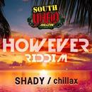 Chillax/SHADY