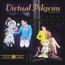 Virtual Pilgrim (Extended Mix)/Lite Show Magic